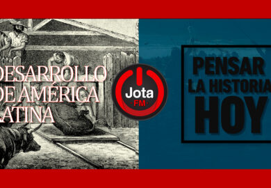 Desarrollo económico de América Latina – Pensar la historia hoy!